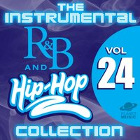 The Instrumental R&B and Hip-Hop Collection, Vol. 24 — The Hit Co.
