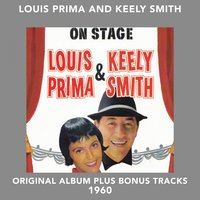 On Stage — Louis Prima, Sam Butera and the Witnesses, Kelly Smith, Джордж Гершвин