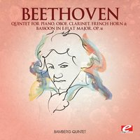 Beethoven: Quintet for Piano, Oboe, Clarinet, French Horn & Bassoon in E-Flat Major, Op. 16 — Bamberg Quintet