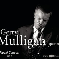 Pleyel Concert Vol.1 — Gerry Mulligan