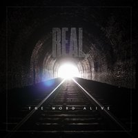 REAL. — The Word Alive