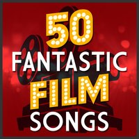 50 Fantastic Film Songs — сборник