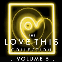 The Love This Collection, Vol. 5 — сборник