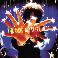 Greatest Hits — The Cure