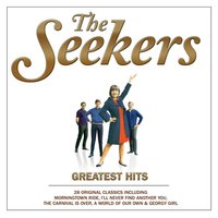 Greatest Hits — The Seekers