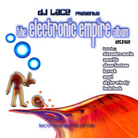 The Electronic Empire Album — DJ Lace