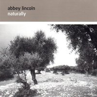 Naturally — Abbey Lincoln
