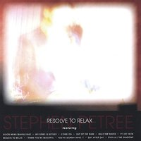Resolve to Relax — Stephen Petree