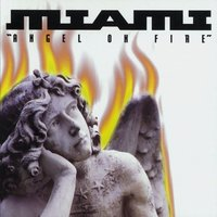 Angel On Fire — Miami