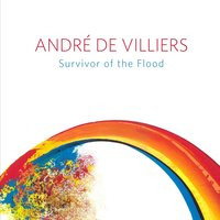Survivor of the Flood — Andre De Villiers