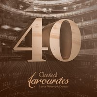 40 Classical Favourites — Mayfair Philharmonic Orchestra