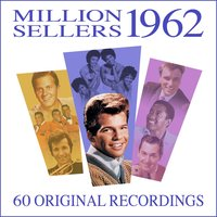 1962 Million Sellers - 60 Original Recordings — сборник