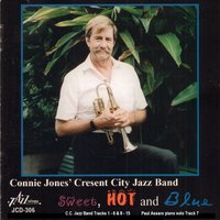 Sweet, Hot and Blue — Connie Jones' Crescent City Jazz Band, Paul Assaro