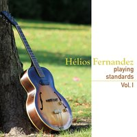 Playing Standards, Vol. 1 — Hélios Fernandez