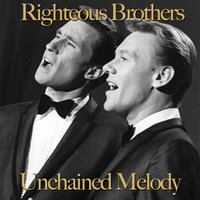 Unchained Melody — The Righteous Brothers