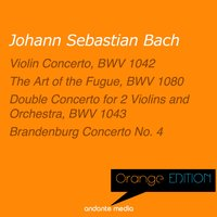 Orange Edition - Bach: Violin Concerto, BWV 1042 & Double Concerto for 2 Violins and Orchestra, BWV 1043 — Иоганн Себастьян Бах, Tomaso Vecchi, Alberto Tozzi, Francesco Macci