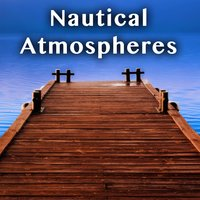 Nautical Atmospheres — The Hollywood Edge Sound Effects Library