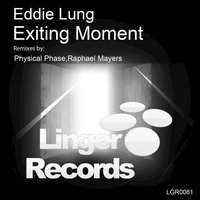 Exiting Moment — Eddie Lung
