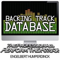 Backing Track Database - The Professionals Perform the Hits of Engelbert Humperdinck — The Professionals