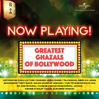 Now Playing! Greatest Ghazals Of Bollywood — сборник