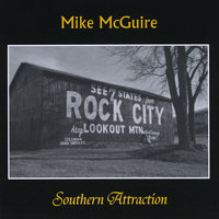 Southern Attraction — Mike McGuire