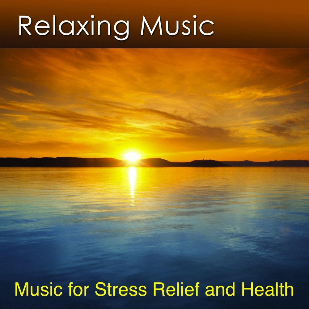 Relaxing Music For Stress Relief And Health Dr Harry