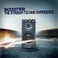 The Stadium Techno Experience — Scooter