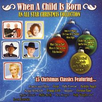 When a Child is Born: An All Star Christmas Collection — сборник