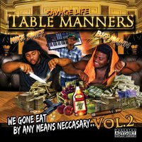 Table Manners: We Gone Eat By Any Means Neccasay, Vol. 2 — Mike Smiff & Big Mann