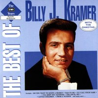 The Best Of The EMI Years — Billy J Kramer & The Dakotas, The Dakotas, Billy J Kramer