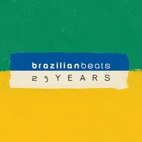 25 Years of Brazilian Beats — сборник