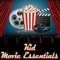 Kid Movie Essentials — Soundtrack Specialists