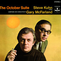 The October Suite — Gary McFarland, Steve Kuhn