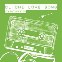 Cliche Love Song — Basim