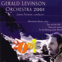 Music of Gerald Levinson — James Freeman, Orchestra 2001