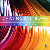 Chasing Rainbows — Australian Girls Choir, Людвиг ван Бетховен, Джордж Гершвин, Георг Фридрих Гендель