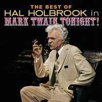 The Best Of Hal Holbrook In Mark Twain Tonight! — Hal Holbrook, Original Cast of Mark Twain Tonight!
