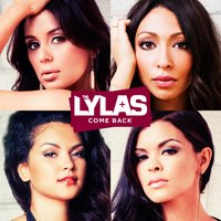 Come Back — The Lylas