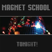 Tonight We Drink... Tomorrow We Battle the Evil at Hand — Magnet School