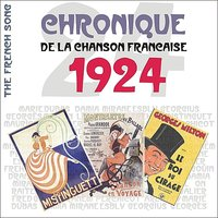 The French Song / Chronique De La Chanson Française [1924], Volume 1 — сборник