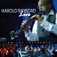 Live - I Am The Instrument — Harold Rayford
