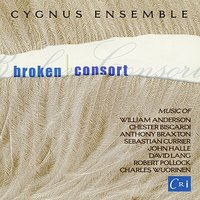 Broken Consort — Cygnus Ensemble