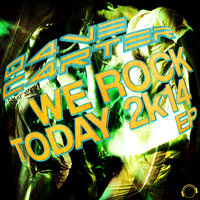 We Rock Today 2K14 — D4VE C4RTER