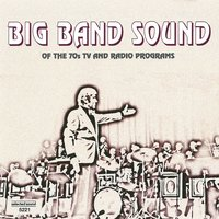 Big Band Sound of the 70s Tv and Radio Programs — сборник