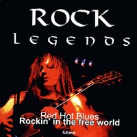 Rockin' In the Free World — Red Hot Blues
