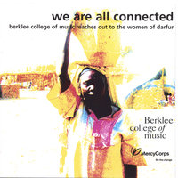 We Are All Connected: Berklee College of Music Reaches Out to the Women of Darfur — Berklee College of Music