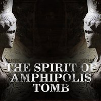 The Spirit of Amphipolis Tomb — сборник