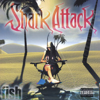 Fish — Shark Attack