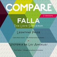 De Falla: The Love Sorcerer, Leontyne Price vs. Victoria de Los Angeles — Leontyne Price, Victoria De Los Angeles, Мануэль де Фалья