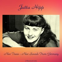 New Faces - New Sounds from Germany — Jutta Hipp